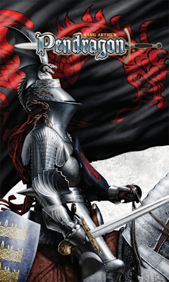 King Arthur Pendragon by Greg Stafford