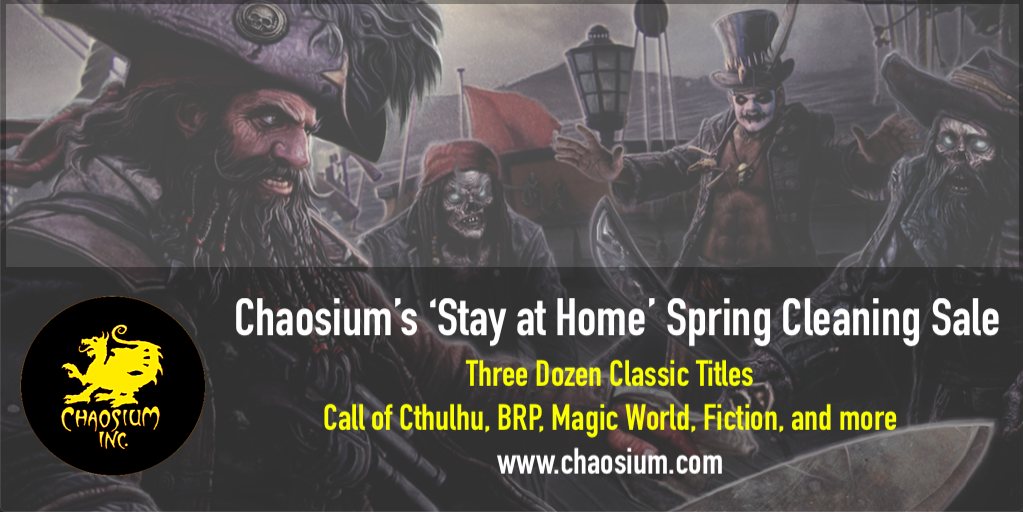 Chaosium's Stay at Home Spring Cleaning Sale 2020