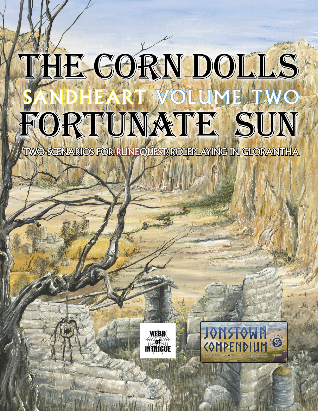 The Corn Dolls and Fortunate Sun: Sandheart Vol 2, Jonstown Compendium