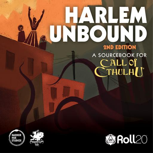 Call of Cthulhu Roll20 Harlem Unbound