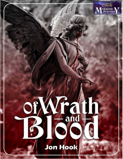 Of Wrath and Blood - Miskatonic Repository