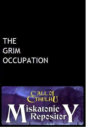 The Grim Occupation - Misk R