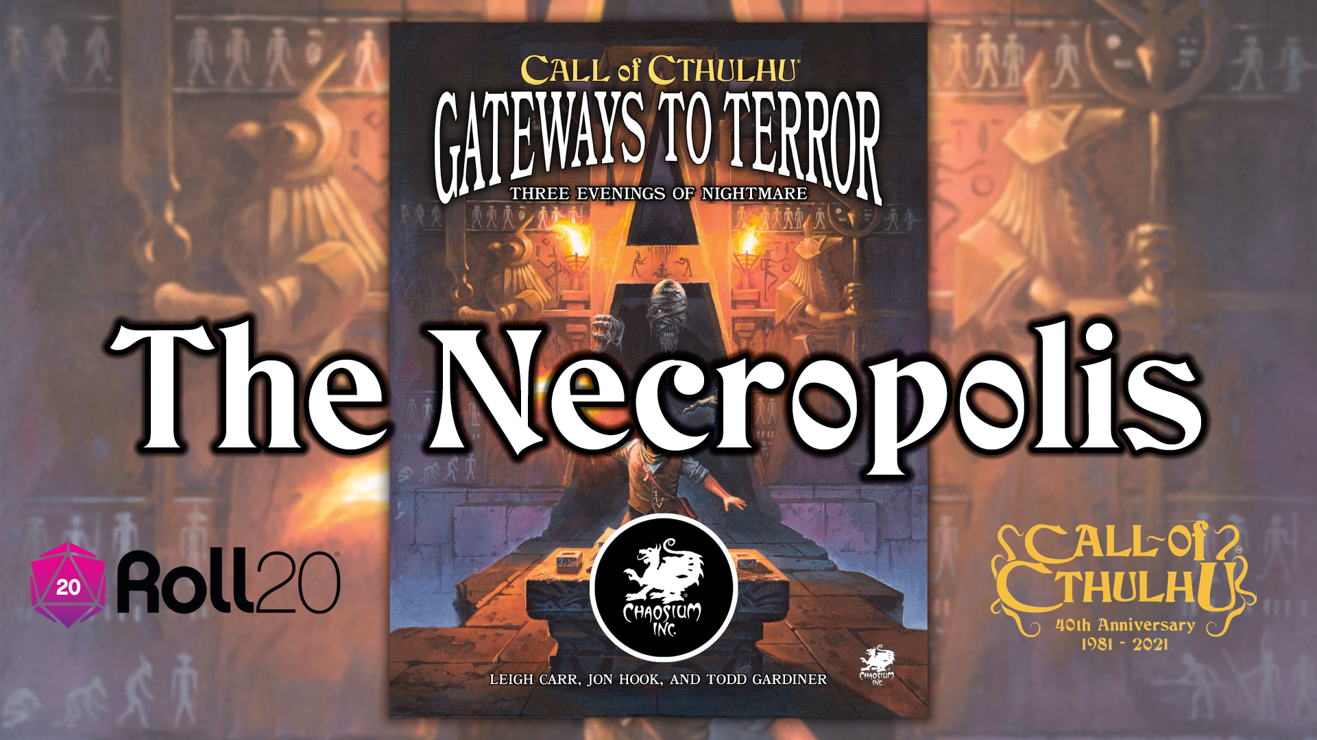 [Chaosium] Cthulhu Curious? - Chaosium Plays 'The Necropolis' for 24 hours on Roll20 for Halloween